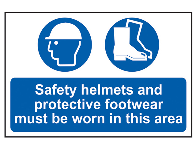 Safety Helmets + Footwear To Be Worn PVC 600 x 400mm